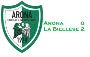 Arona – La Biellese 0-2